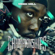 Meek Mill - Championships